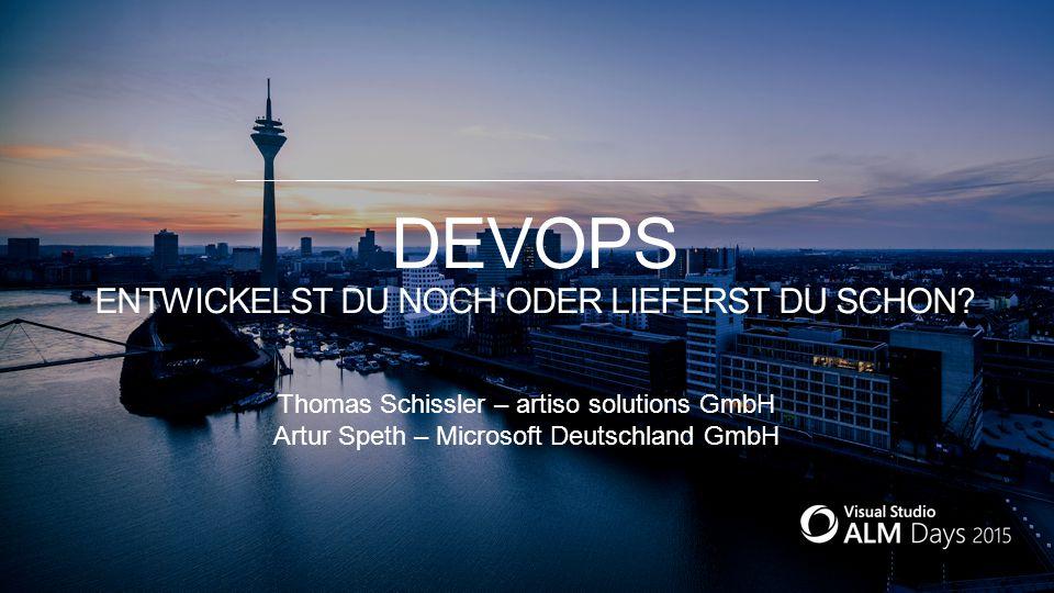 Thomas Schissler – artiso solutions GmbH Artur Speth – Microsoft Deutschland GmbH