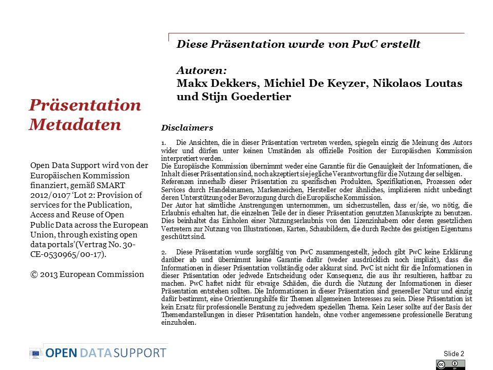 Weiterlesen N.Korn and C. Oppenheim. Licensing Open Data: A Practical Guide.