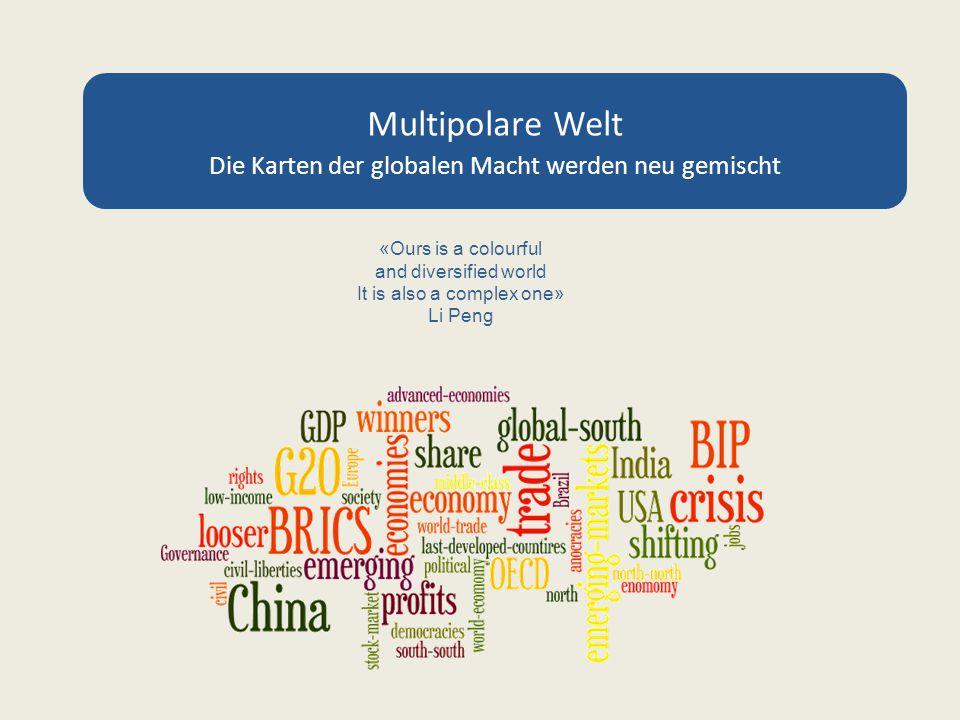 Multipolare Welt: Die Karten der globalen Macht werden neu gemischt Gemessen am BIP hat jüngste Weltwirtschaftskrise die Industrieländer am meisten getroffen ….