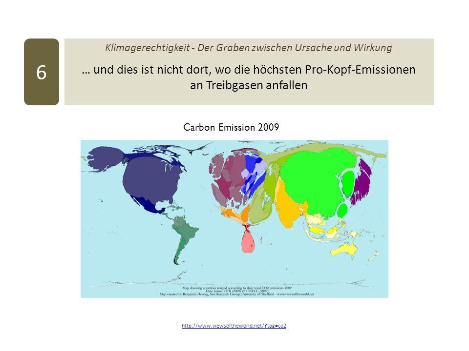 Klimagerechtigkeit - Der Graben zwischen Ursache und Wirkung … und dies ist nicht dort, wo die höchsten Pro-Kopf-Emissionen an Treibgasen anfallen 6 h