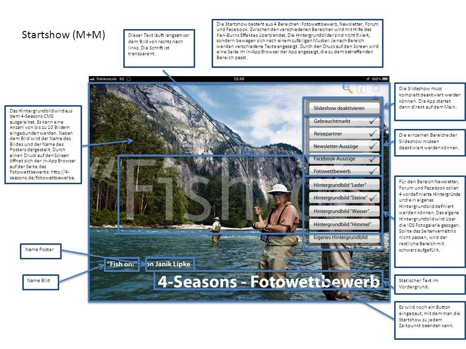 Startshow (M+M) Das Hintergrundbild wird aus dem 4-Seasons CMS ausgeleitet. Es kann eine Anzahl von bis zu 10 Bildern eingebunden werden. Neben dem Bi