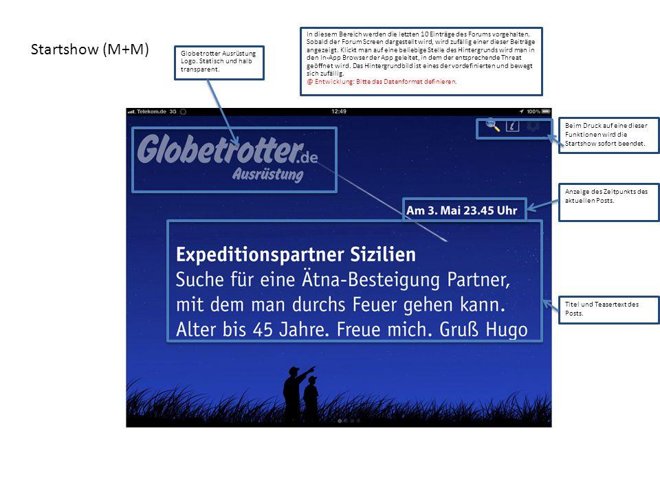 Startshow (M+M) Globetrotter Ausrüstung Logo. Statisch und halb transparent. In diesem Bereich werden die letzten 10 Einträge des Forums vorgehalten.