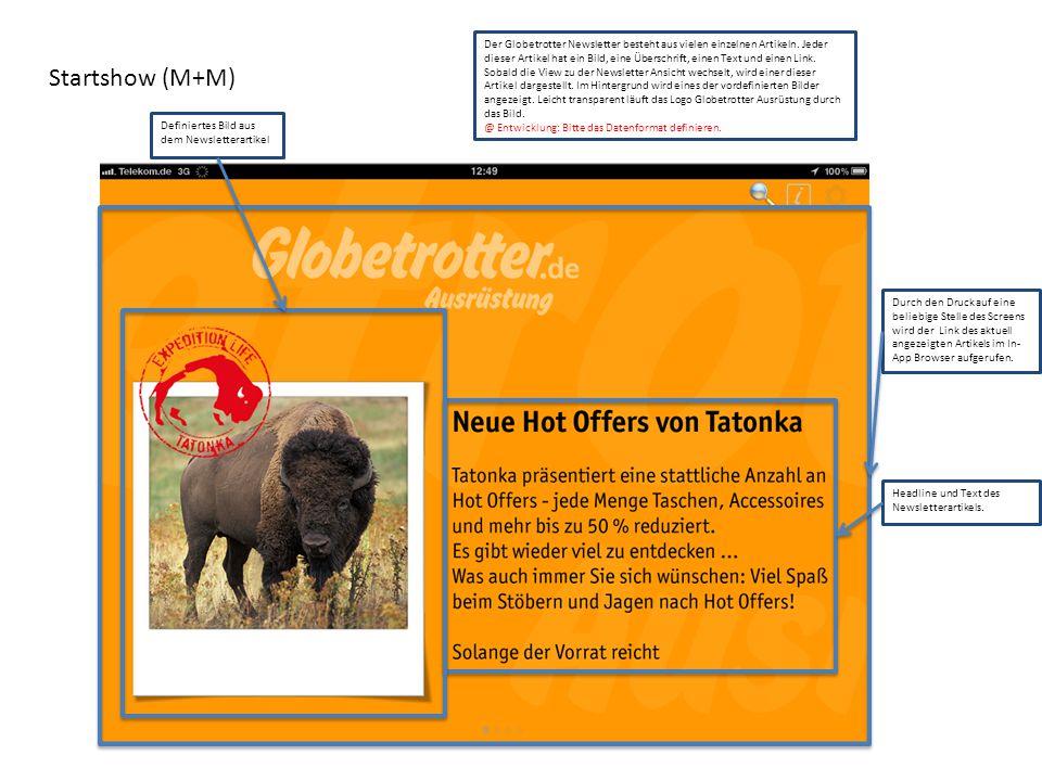 Startshow (M+M) Der Globetrotter Newsletter besteht aus vielen einzelnen Artikeln. Jeder dieser Artikel hat ein Bild, eine Überschrift, einen Text und