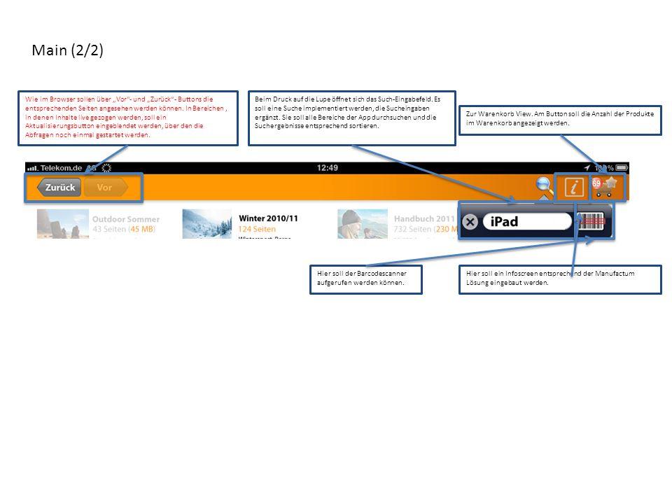 """Main (2/2) Wie im Browser sollen über """"Vor""""- und """"Zurück""""- Buttons die entsprechenden Seiten angesehen werden können. In Bereichen, in denen Inhalte l"""