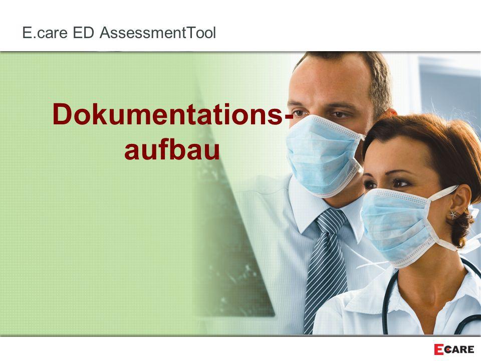 Dokumentations- aufbau E.care ED AssessmentTool