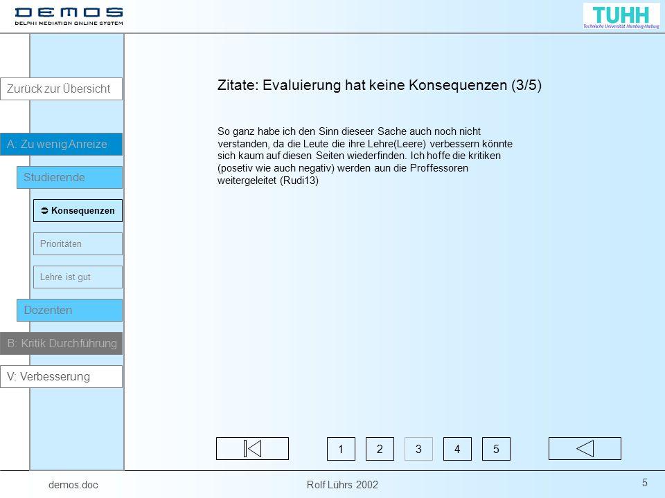 demos.doc Rolf Lührs 2002 26 Wie sah denn diese Bewertung aus.
