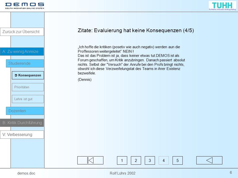 """demos.doc Rolf Lührs 2002 27 """"Ergebnisse sind nicht einsehbar Stimmt nicht."""