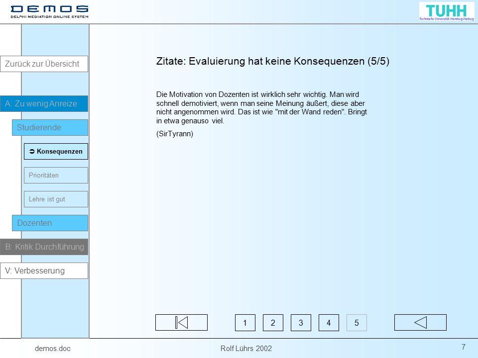 demos.doc Rolf Lührs 2002 78 B2: Form/ Inhalt Kritik an der Form bzw.