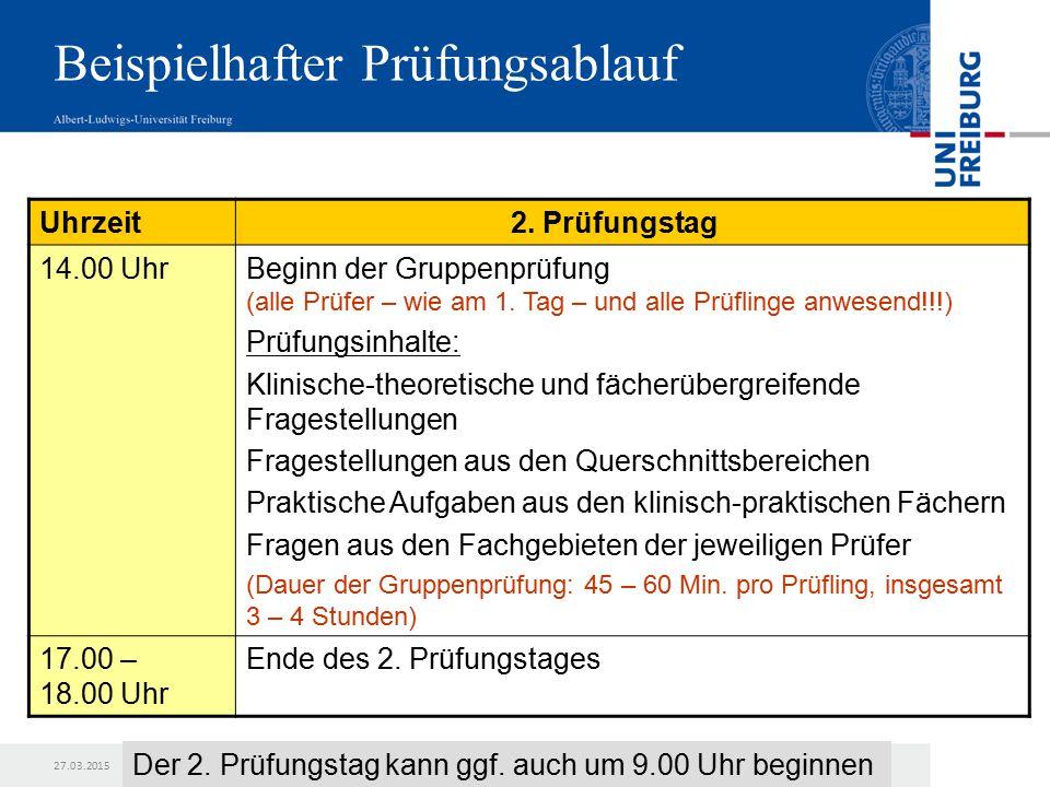 27.03.2015 Praktisches Jahr und M2-Prüfung Sollte einer der Prüfer am 2.