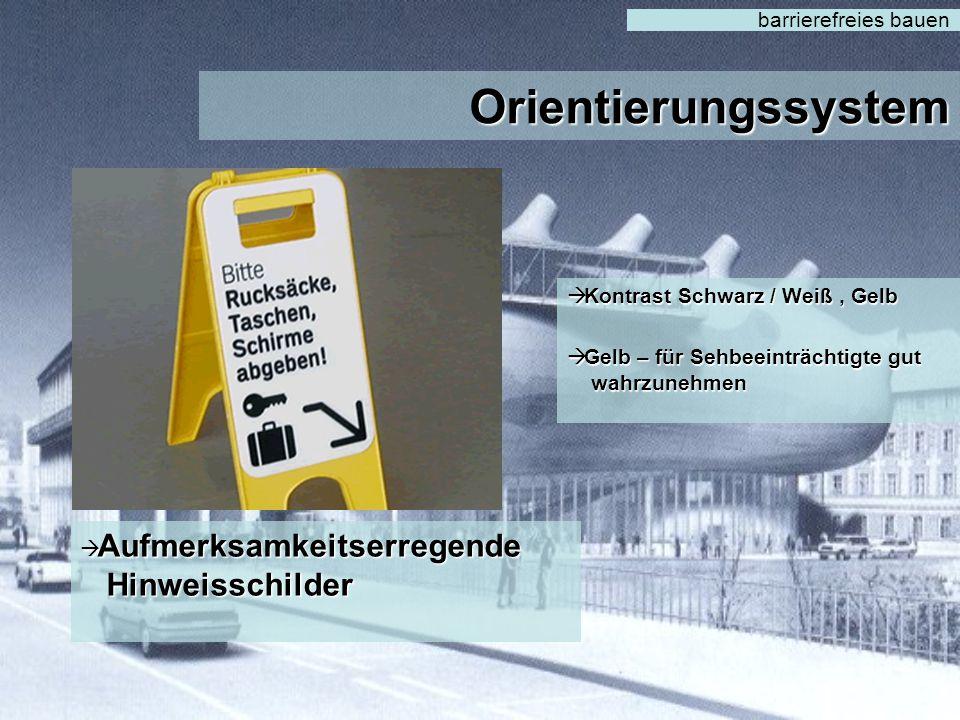 Orientierungssystem barrierefreies bauen  Beschriftung  Beleuchtung als Leitsystem