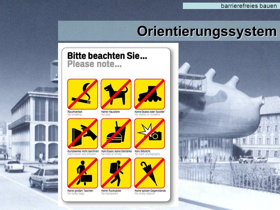 Orientierungssystem barrierefreies bauen  Gefahrenhinweise für Jedermann ersichtlich  sollten aber nicht missbraucht werden !!