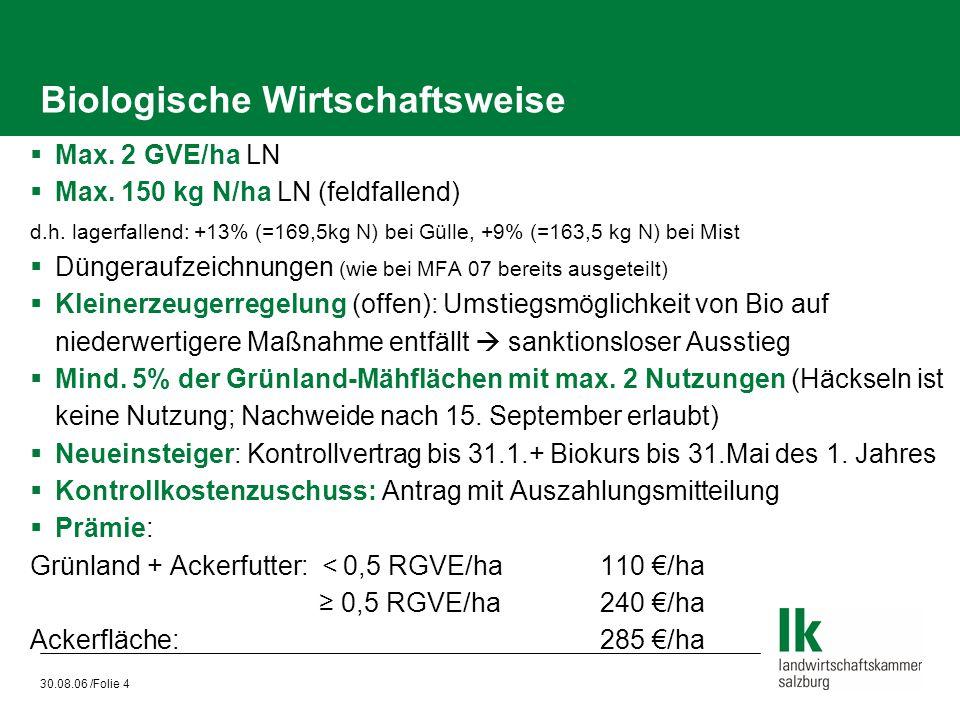 30.08.06 /Folie 5 Umweltgerechte Bewirtschaftung von Acker- und Grünlandflächen (UBAG)  Max.