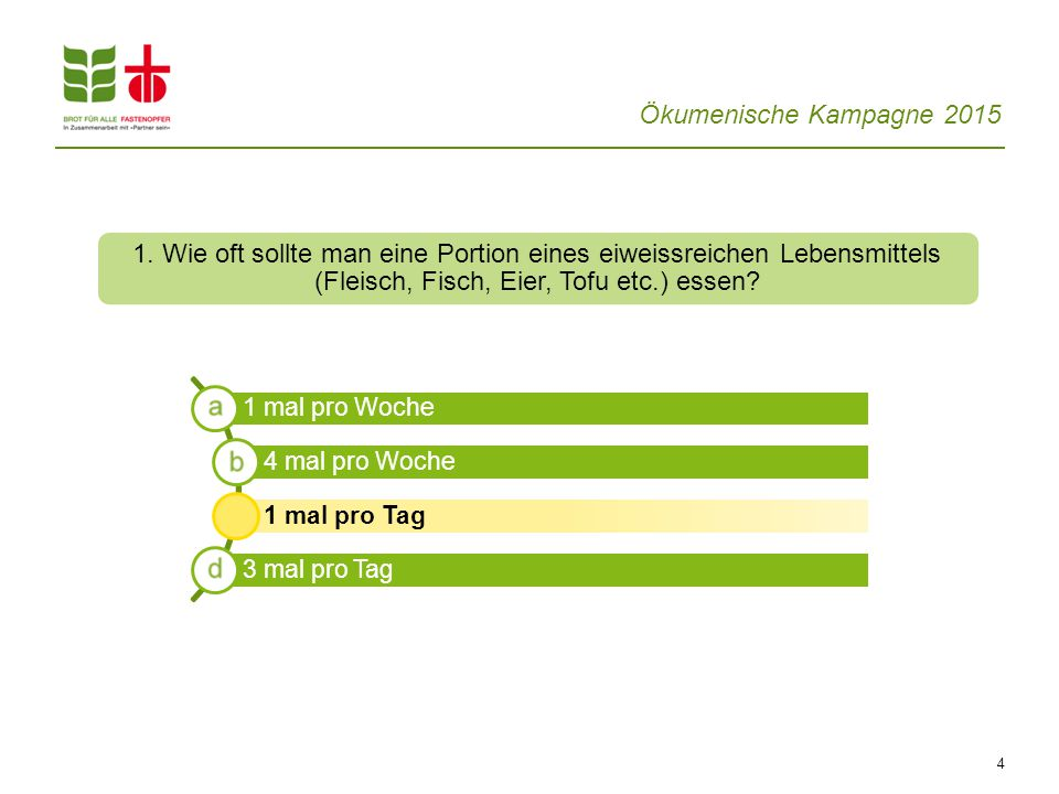 Ökumenische Kampagne 2015 4 1.