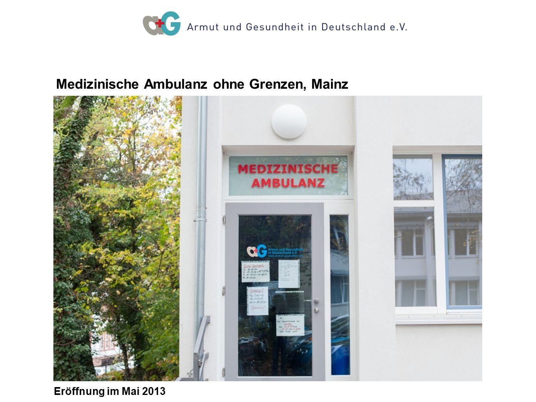 12.30-13.30 Uhr Entspannung 14-15 Uhr Eröffnung im Mai 2013 Medizinische Ambulanz ohne Grenzen, Mainz