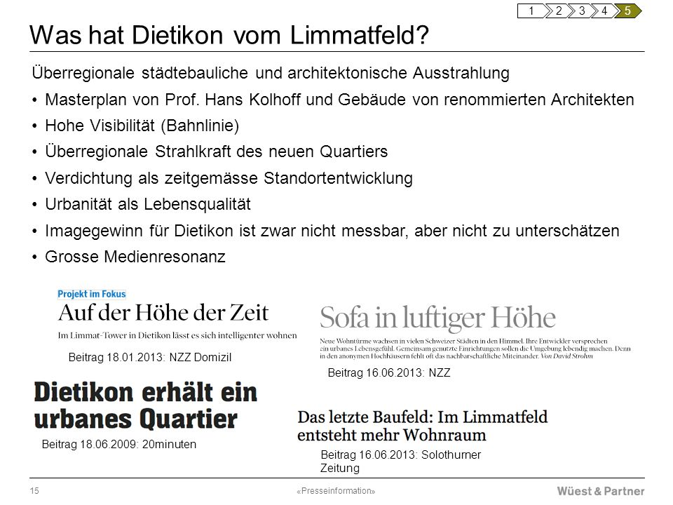 Was hat Dietikon vom Limmatfeld? Überregionale städtebauliche und architektonische Ausstrahlung Masterplan von Prof. Hans Kolhoff und Gebäude von reno