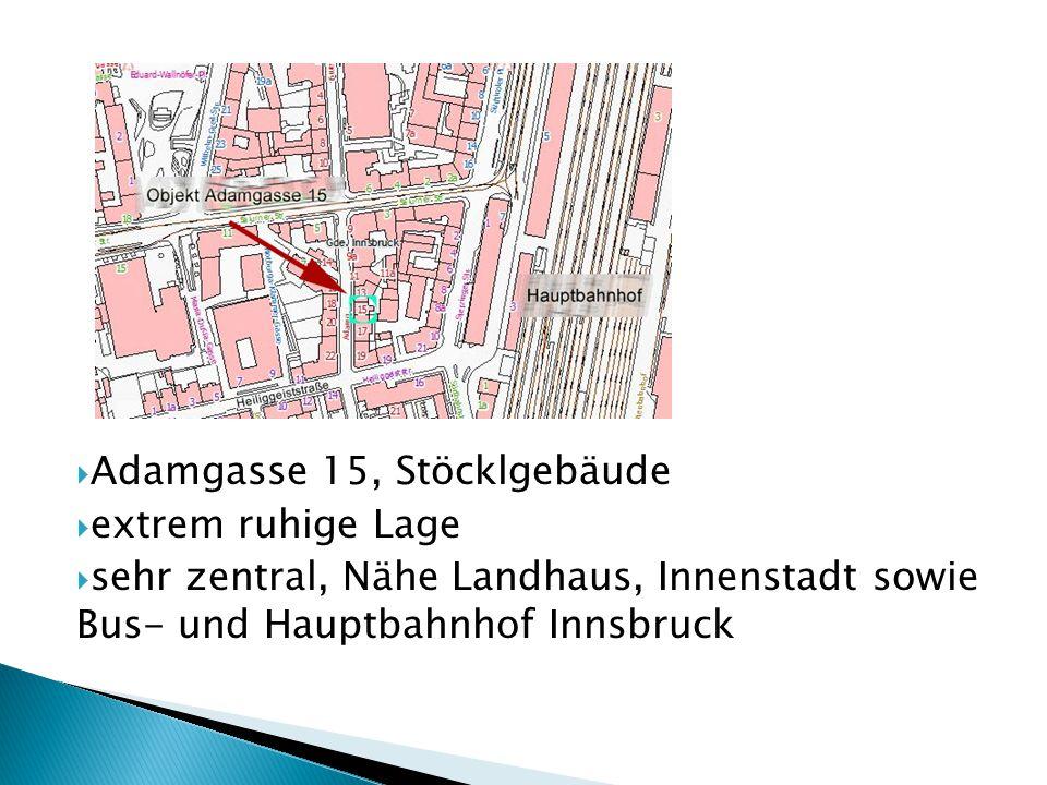  Adamgasse 15, Stöcklgebäude  extrem ruhige Lage  sehr zentral, Nähe Landhaus, Innenstadt sowie Bus- und Hauptbahnhof Innsbruck