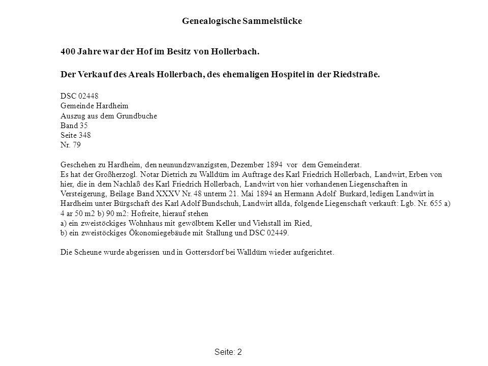 Genealogische Sammelstücke Seite: 2 400 Jahre war der Hof im Besitz von Hollerbach.
