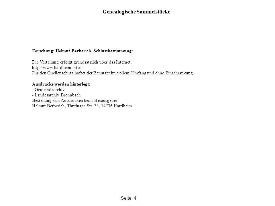 Genealogische Sammelstücke Seite: 4 Forschung: Helmut Berberich, Schlussbestimmung: Die Verteilung erfolgt grundsätzlich über das Internet.
