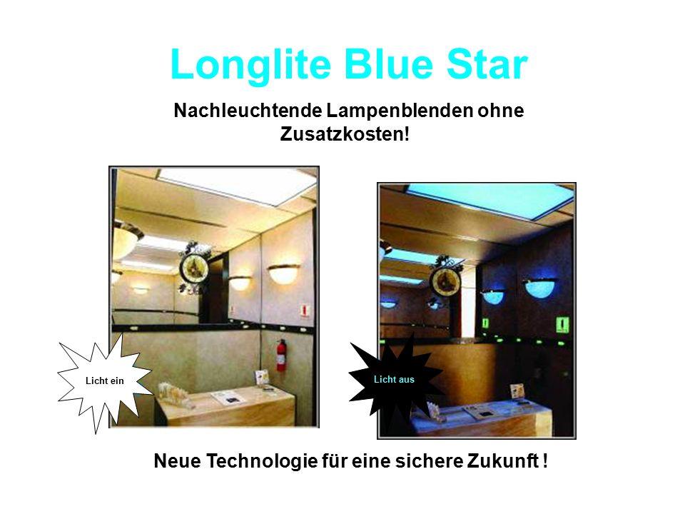 Longlite Blue Star Nachleuchtende Lampenblenden ohne Zusatzkosten! Licht ein Licht aus Neue Technologie für eine sichere Zukunft !