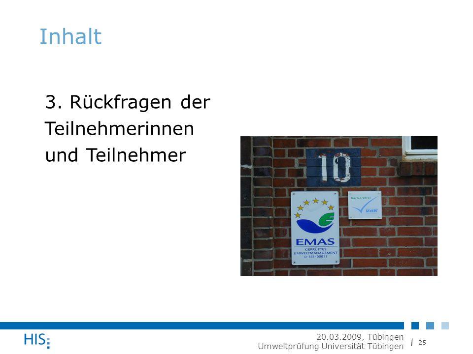 25 20.03.2009, Tübingen Umweltprüfung Universität Tübingen Inhalt 3.