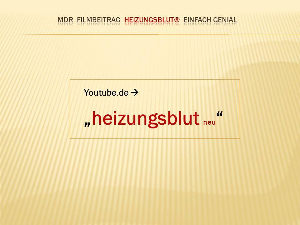 "Youtube.de  ""heizungsblut neu"