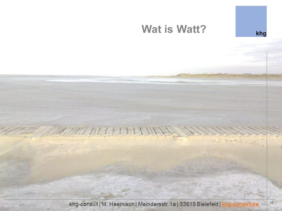 18 Wat is Watt. khg-consult | M. Haemisch | Meindersstr.