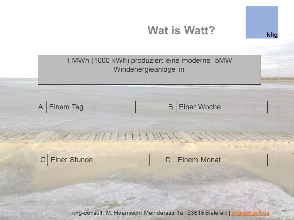 23 Wat is Watt. khg-consult | M. Haemisch | Meindersstr.