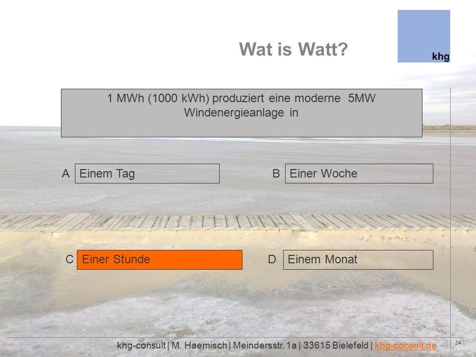 24 Wat is Watt. khg-consult | M. Haemisch | Meindersstr.