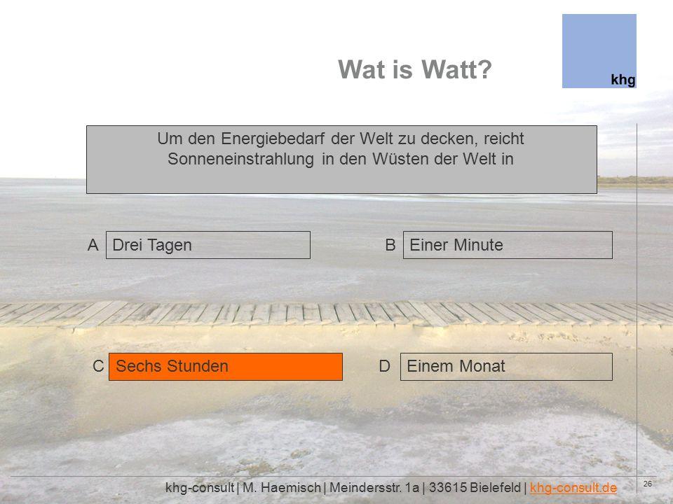 26 Wat is Watt. khg-consult | M. Haemisch | Meindersstr.