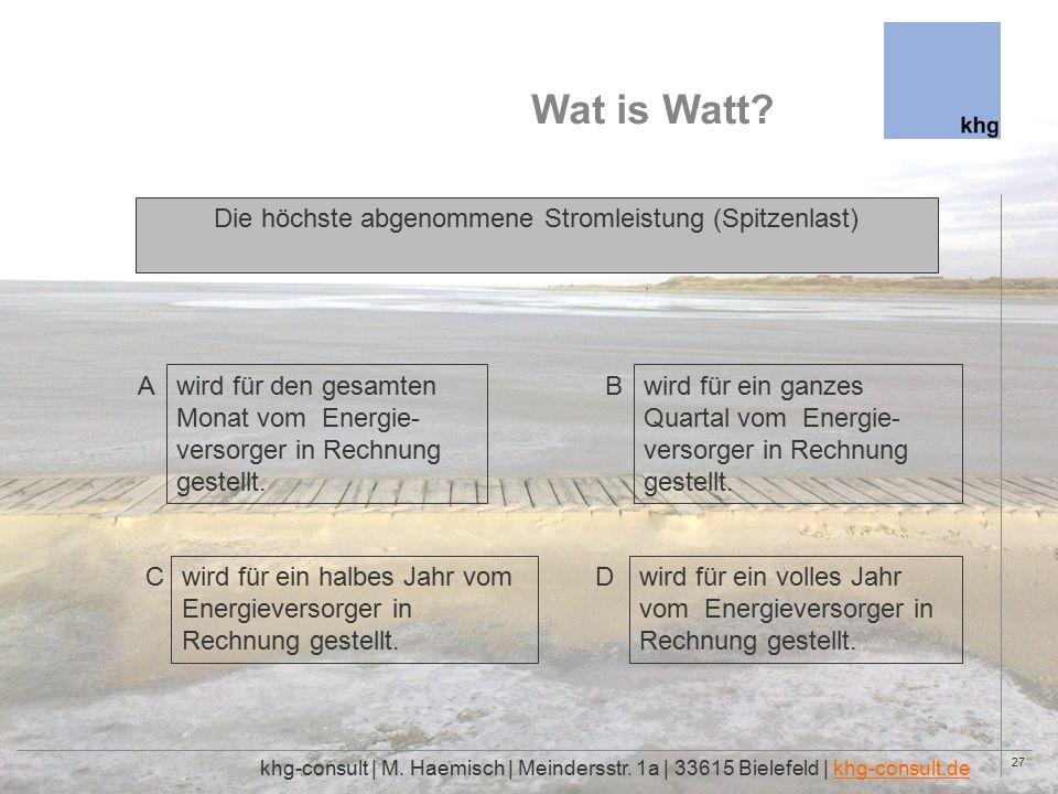 27 Wat is Watt. khg-consult | M. Haemisch | Meindersstr.