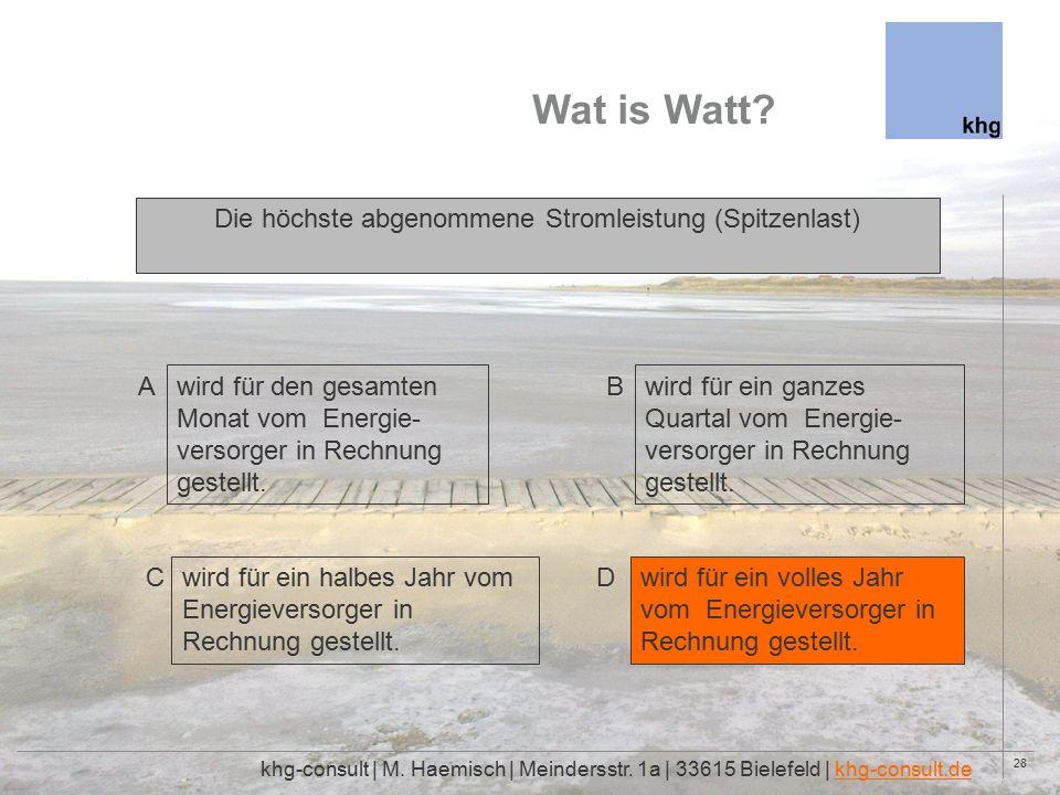 28 Wat is Watt. khg-consult | M. Haemisch | Meindersstr.
