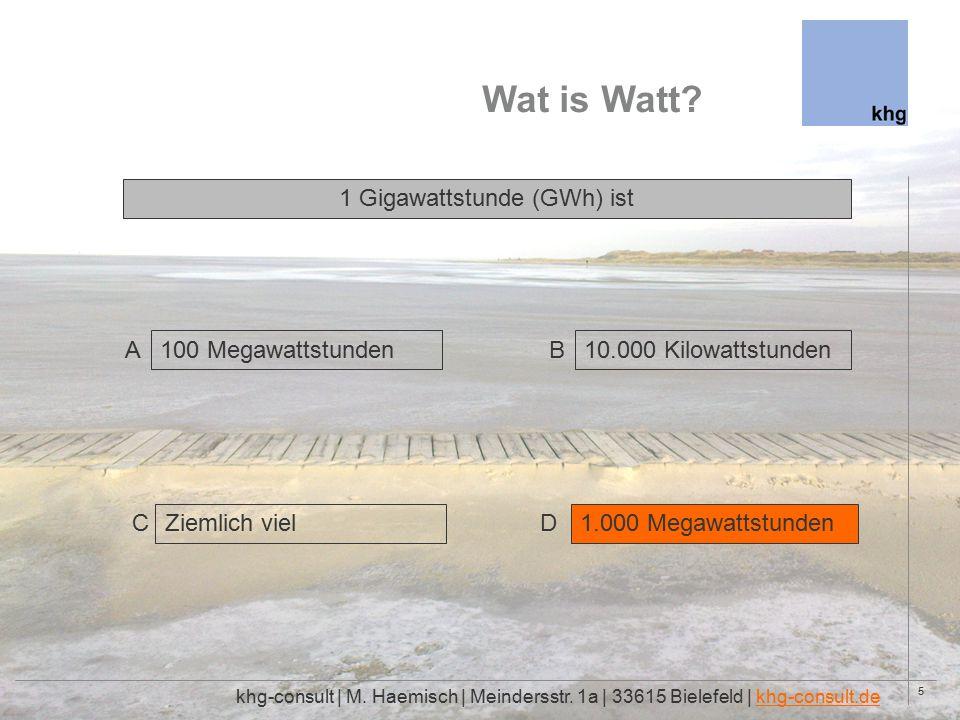 26 Wat is Watt.khg-consult | M. Haemisch | Meindersstr.