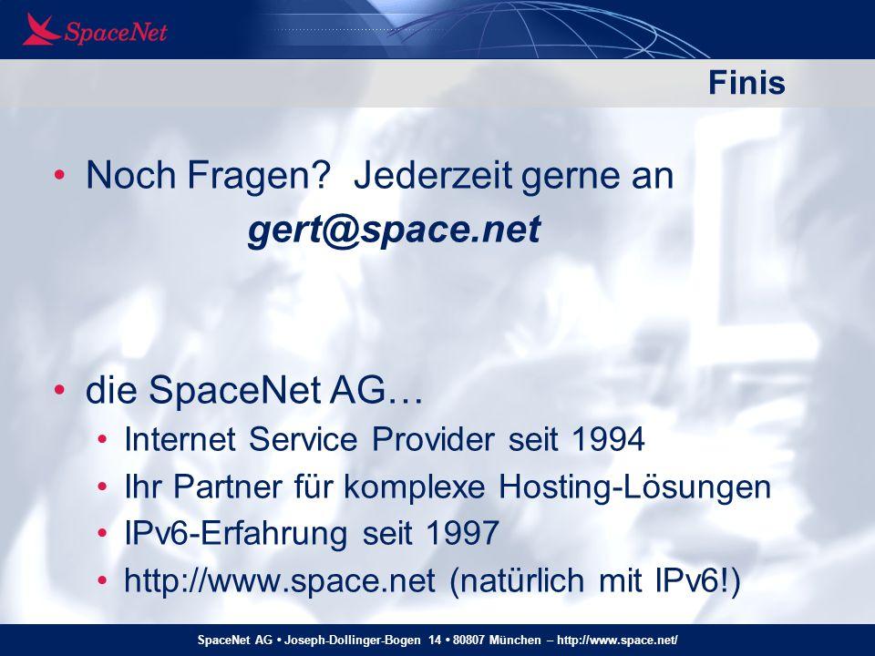 SpaceNet AG Joseph-Dollinger-Bogen 14 80807 München – http://www.space.net/ Finis Noch Fragen? Jederzeit gerne an gert@space.net die SpaceNet AG… Inte