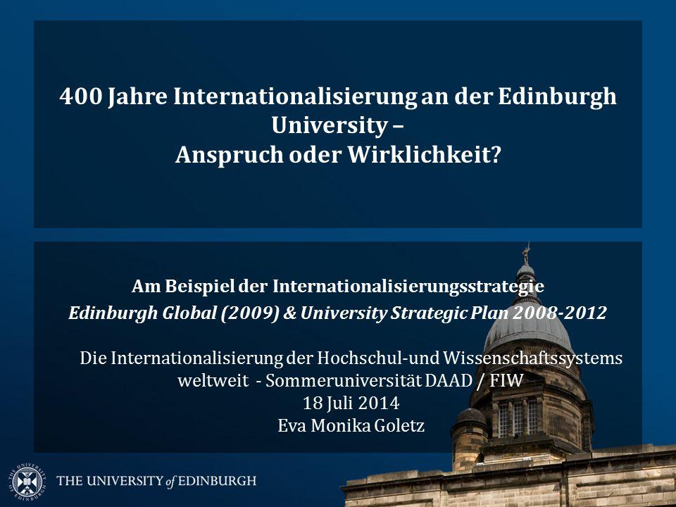 400 Jahre Internationalisierung an der Edinburgh University – Anspruch oder Wirklichkeit.