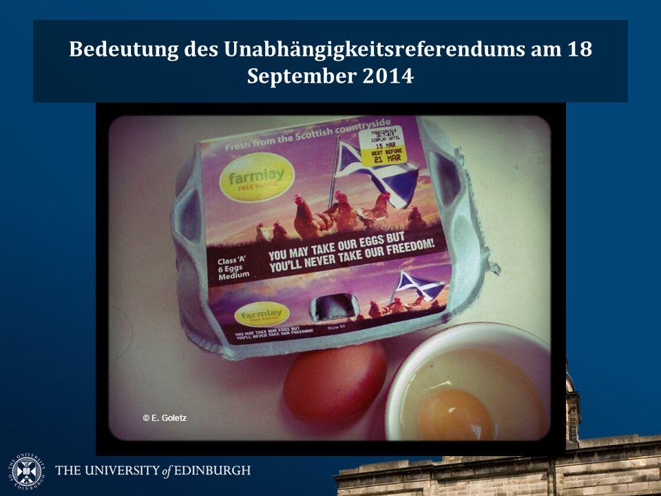 Bedeutung des Unabhängigkeitsreferendums am 18 September 2014 © E. Goletz