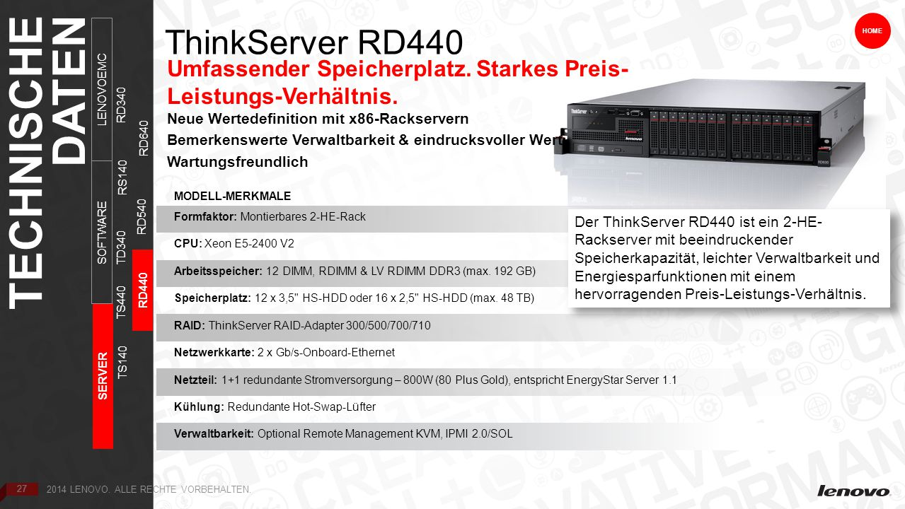 27 ThinkServer RD440 HOME Umfassender Speicherplatz.