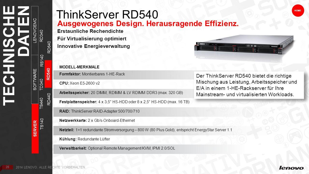 28 ThinkServer RD540 HOME Ausgewogenes Design. Herausragende Effizienz.
