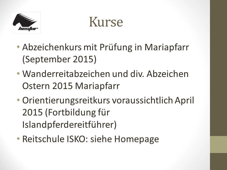 Kurse Abzeichenkurs mit Prüfung in Mariapfarr (September 2015) Wanderreitabzeichen und div.