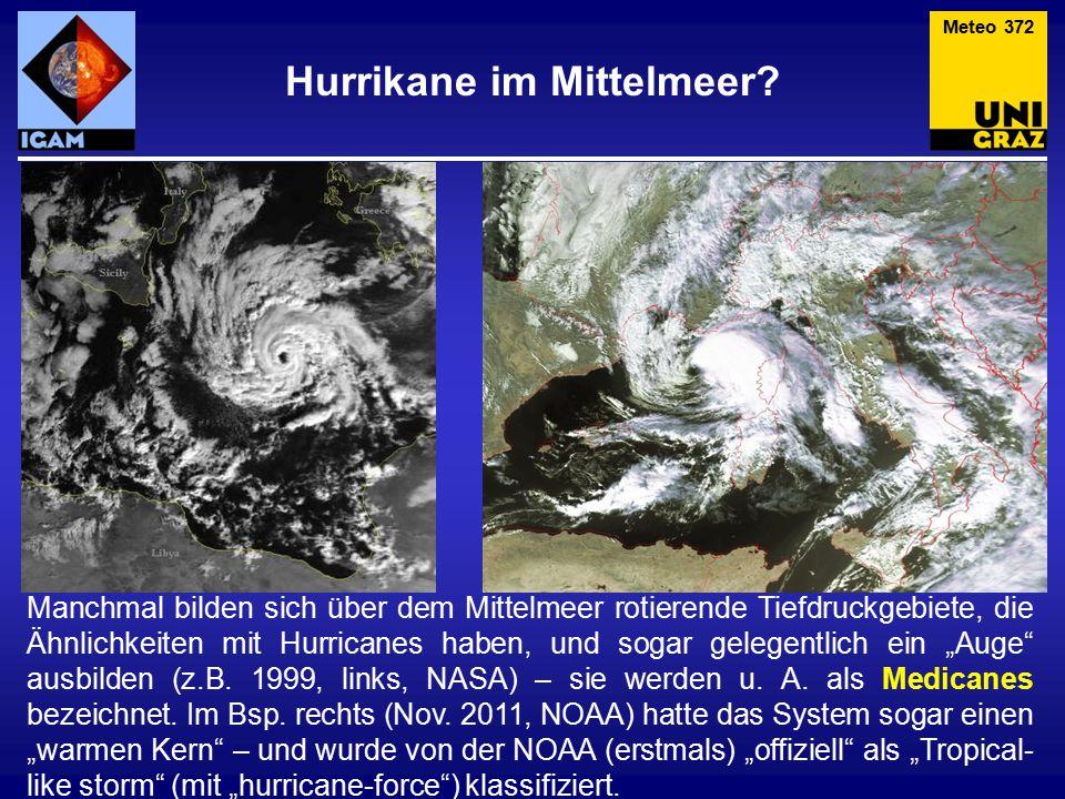 Hurrikane im Mittelmeer.