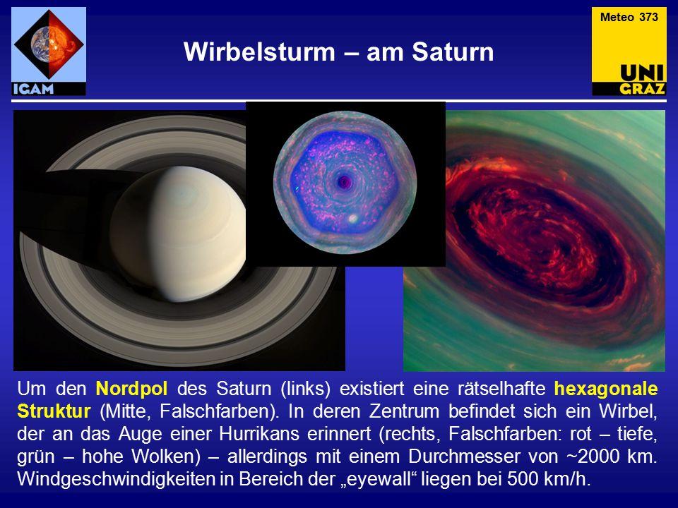Wirbelsturm – am Saturn Um den Nordpol des Saturn (links) existiert eine rätselhafte hexagonale Struktur (Mitte, Falschfarben).