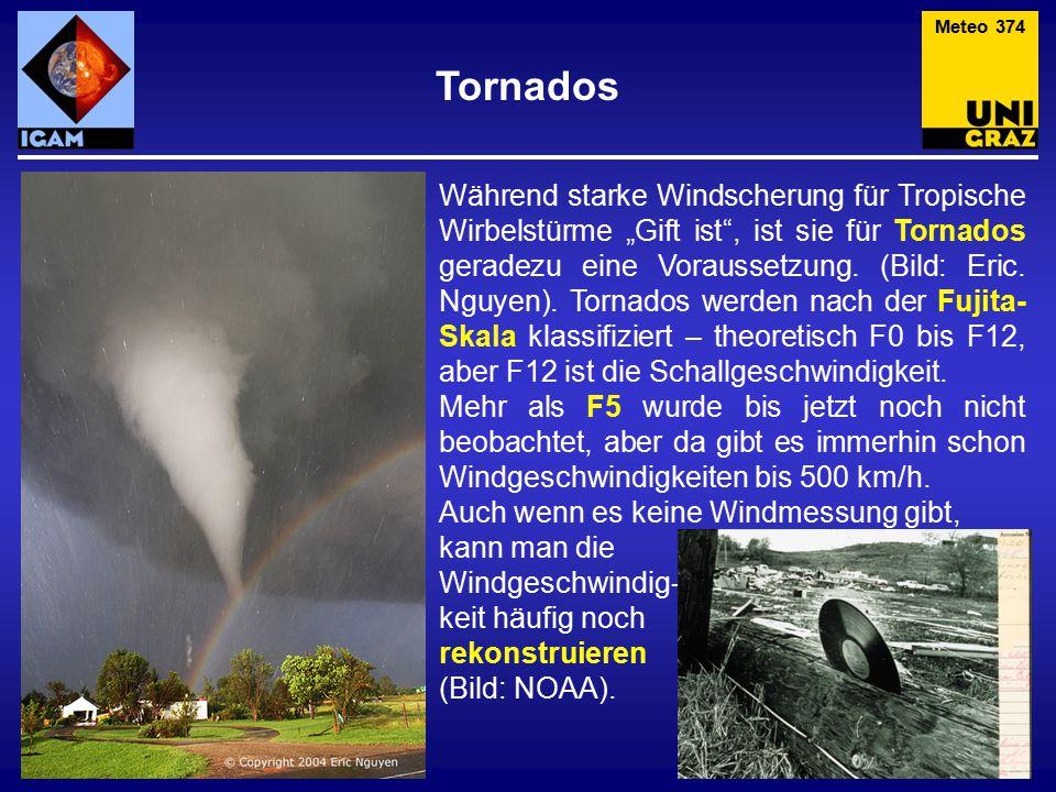 """Während starke Windscherung für Tropische Wirbelstürme """"Gift ist , ist sie für Tornados geradezu eine Voraussetzung."""