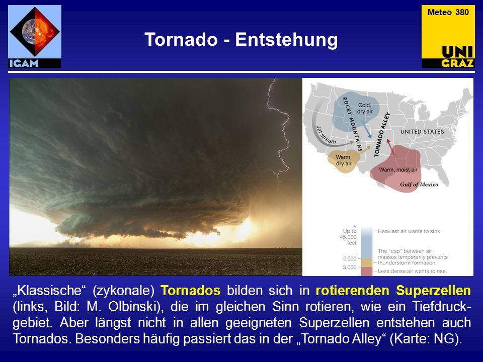 """Klassische (zykonale) Tornados bilden sich in rotierenden Superzellen (links, Bild: M."