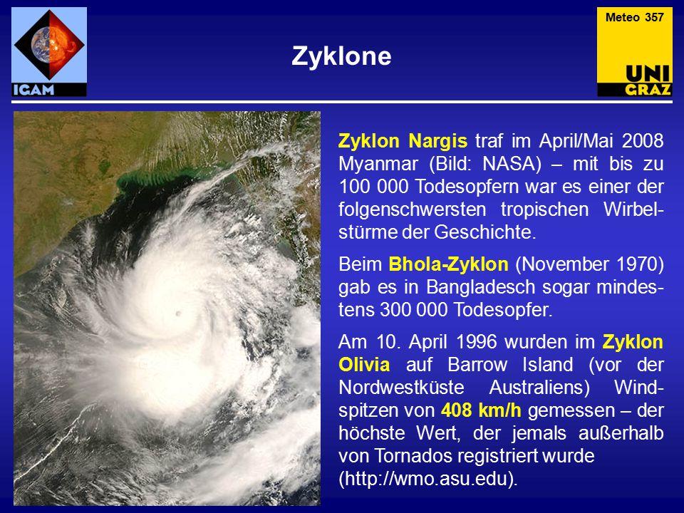 Zyklone Zyklon Nargis traf im April/Mai 2008 Myanmar (Bild: NASA) – mit bis zu 100 000 Todesopfern war es einer der folgenschwersten tropischen Wirbel- stürme der Geschichte.