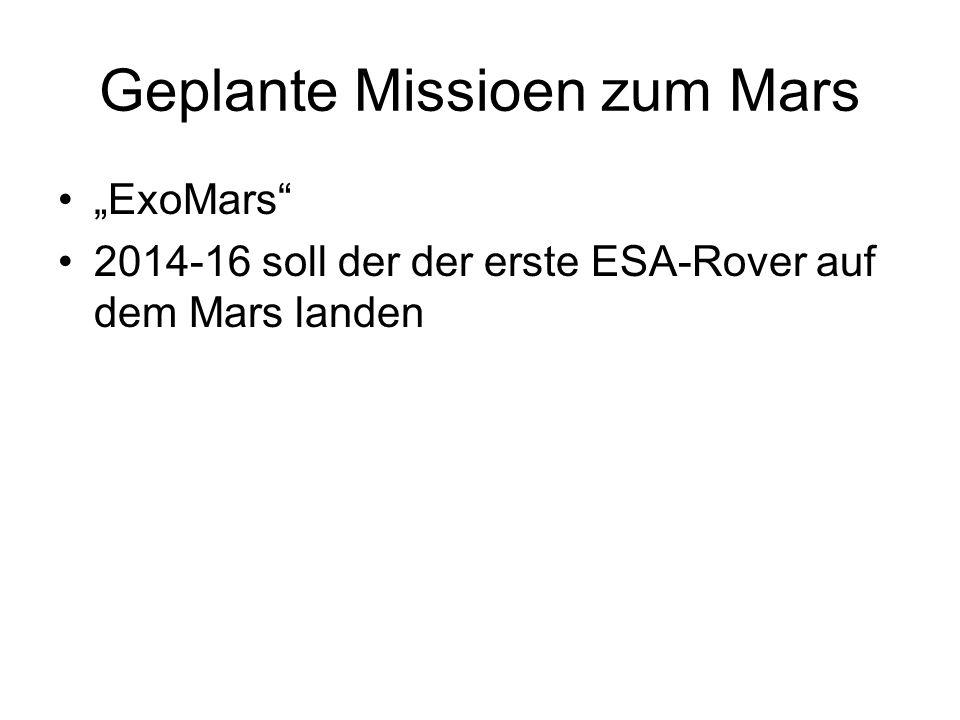 """Geplante Missioen zum Mars """"ExoMars"""" 2014-16 soll der der erste ESA-Rover auf dem Mars landen"""