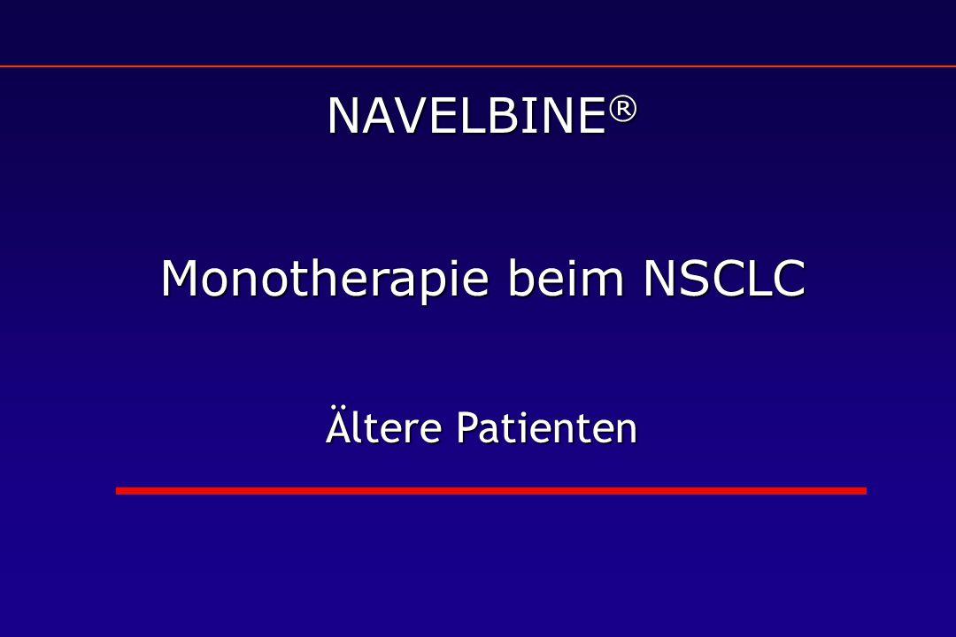 NAVELBINE ® Monotherapie beim NSCLC Ältere Patienten