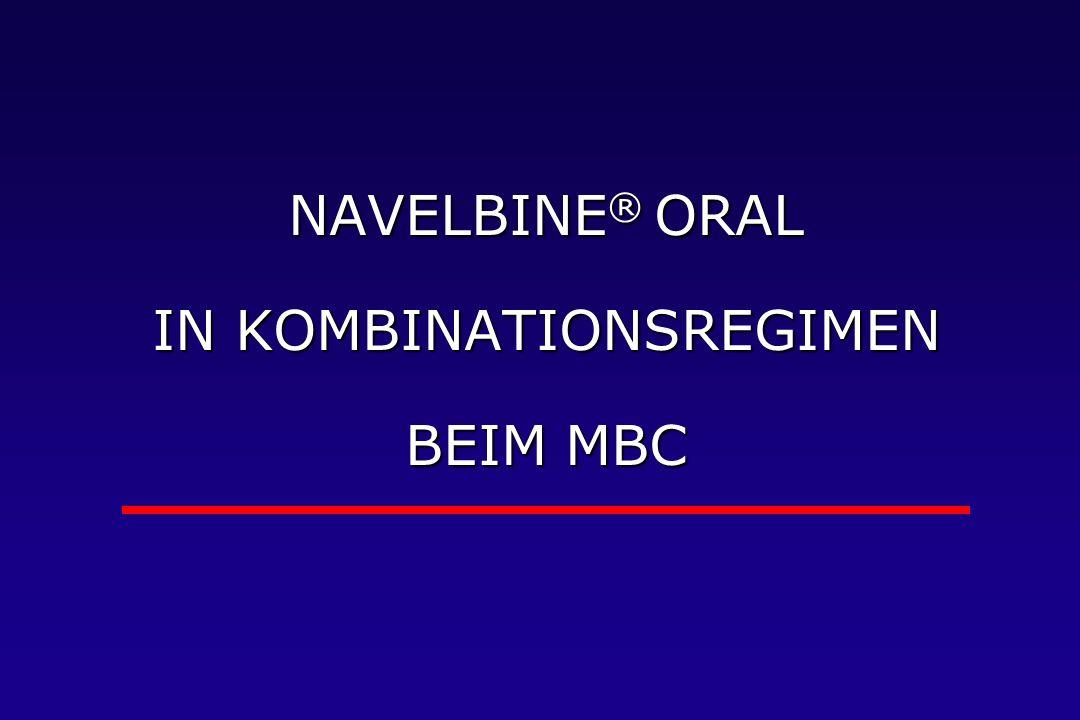 NAVELBINE ® ORAL IN KOMBINATIONSREGIMEN BEIM MBC