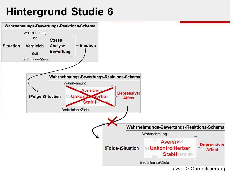 usw. => Chronifizierung Hintergrund Studie 6