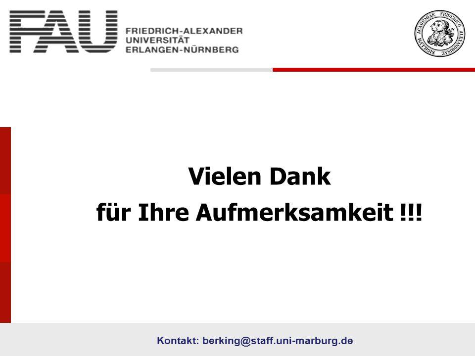 72 University Vielen Dank für Ihre Aufmerksamkeit !!! Kontakt: berking@staff.uni-marburg.de