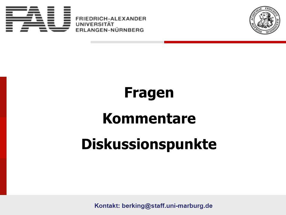73 University Fragen Kommentare Diskussionspunkte Kontakt: berking@staff.uni-marburg.de