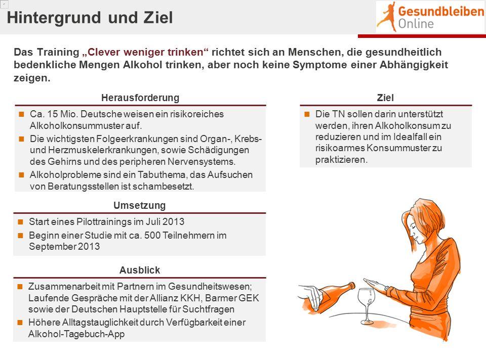 Herausforderung Ca. 15 Mio. Deutsche weisen ein risikoreiches Alkoholkonsummuster auf. Die wichtigsten Folgeerkrankungen sind Organ-, Krebs- und Herzm